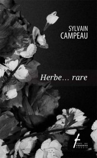 Herbe... rare