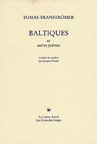 Baltiques et autres poèmes