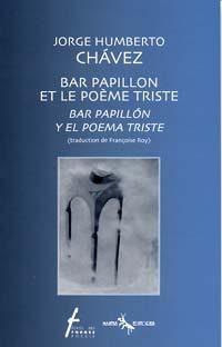 Bar papillon et le poème triste / Bar papillón y el poema triste
