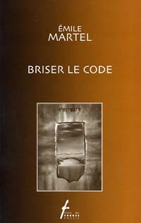 Briser le code
