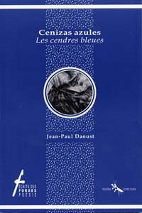 Cenizas azules / Les cendres bleues
