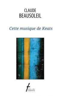 Cette musique de Keats