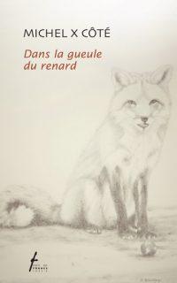 Dans la gueule du renard