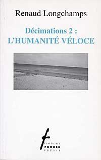 Décimations 2 : L'humanité véloce