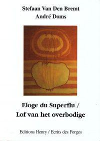 Éloge du superflu / Lof van het overbodige
