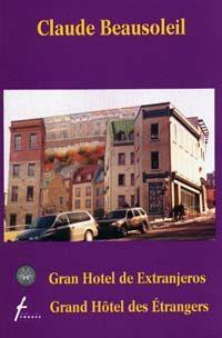 Gran Hotel de Extranjeros / Grand Hôtel des Étrangers