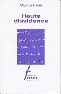 Haute dissidence