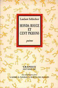 Honda rouge et cent pigeons