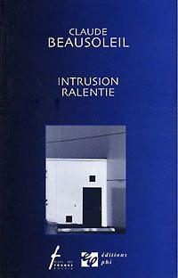 Intrusion ralentie