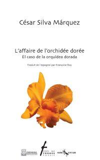 L'affaire de l'orchidée dorée / El caso de la orquidea dorada