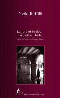 La joie et le deuil / La gioia e il lutto (français, italien)