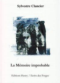 La Mémoire improbable