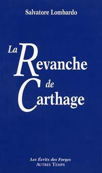 La revanche de Carthage