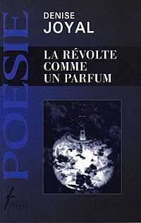 La révolte comme un parfum