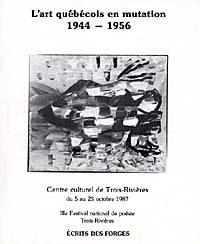 L'art québécois en mutation 1944 - 1956