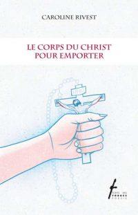 Le corps du Christ pour emporter