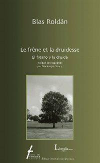 Le frêne et la druidesse / El fresno y la druida