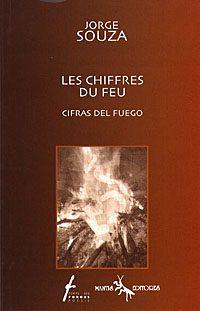 Les chiffres du feu / Cifras del fuego