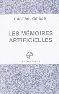 Les mémoires artificielles