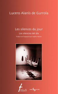 Les silences du jour / Los silencios del día