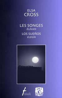Les songes - élégies / Los sueños - elegía