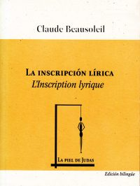L'inscription lyrique / La inscripción lírica