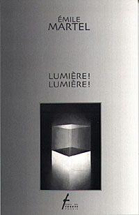 ¡Luz! ¡Luz! / Lumière ! Lumière !