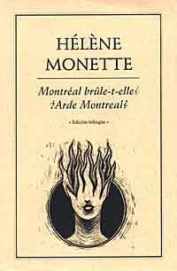 Montréal brûle-t-elle ? / ¿Arde Montreal?