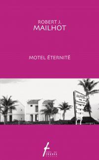 Motel éternité