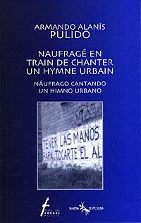 Naufragé en train de chanter un hymne urbain / Náufrago cantado un himno urbano