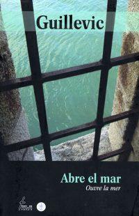 Abre el mar / Ouvre la mer