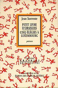Petit livre d'oraisons suivi de Cinq élégies à Luxembourg