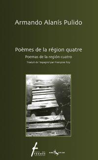 Poèmes de la région quatre / Poemas de la región cuatro