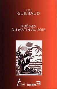 Poèmes Du Matin Au Soir