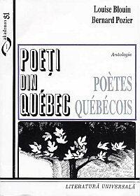 Poètes québécois / Poeti din Québec