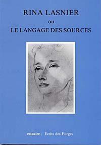 Rina Lasnier ou Le langage des sources