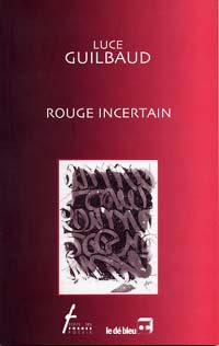 Rouge incertain