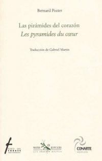 Las pirámides del corazón / Les pyramides du cœur