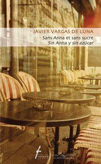 Sans Anna et sans sucre / Sin Anna y sin azúcar