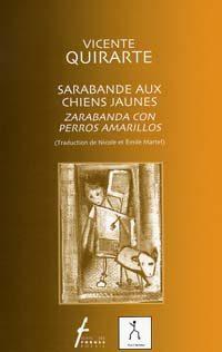 Sarabande aux chiens jaunes / Zarabanda con perros amarillos