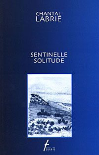 Sentinelle solitude