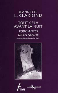Tout cela avant la nuit / Todo antes de la noche