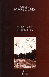 Traces et repentirs