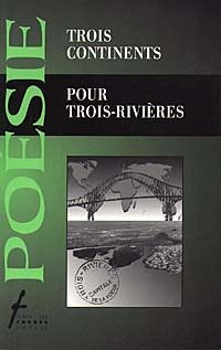 Trois continents pour Trois-Rivières