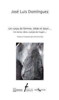 Un corps de femme, tiède et doux.../ Un terso, tibio, cuerpo de mujer...