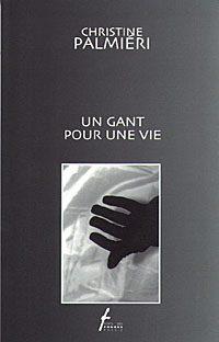 Un gant pour une vie