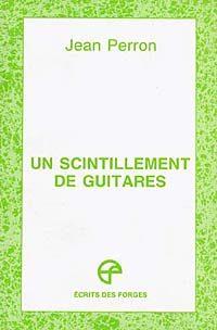 Un scintillement de guitares