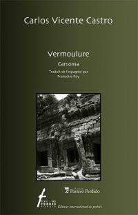 Vermoulure / Carcoma